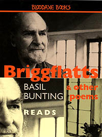 Basil Bunting Reads 'Briggflats' and Other Poems — cover